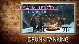Drunk Tanking: Final Fantasy XIV Stone Vigil Hard Mode