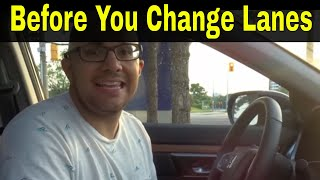 Do This Before You Change Lanes (Every Single Time)