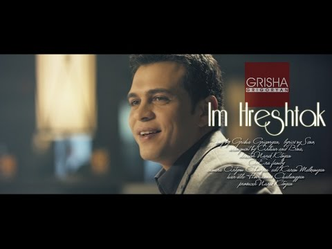 Grisha Grigoryan - Im hreshtak