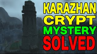 World of Warcraft: Karazhan Crypt Mystery Solved !!