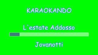 Karaoke - L'estate Addosso - Jovanotti ( Lorenzo Cherubini ) Testo