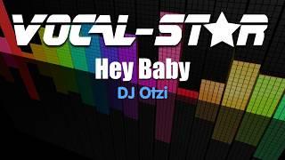 DJ Otzi - Hey Baby (Karaoke Version) with Lyrics   - YouTube