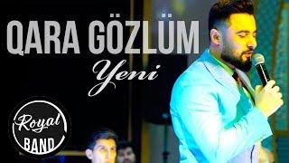 Rubail Azimov & Royal Band - Qara Gozlum 2019 (Video)