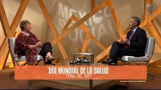 México Social - Día Mundial de la Salud