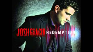 Josh Gracin-Can't Say Goodbye