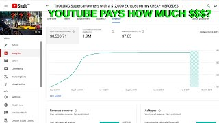 This is EXACTLY How Much Youtube Paid Me For my Viral $12,000 Exhaust Videos
