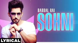Sohni (Lyrical) | Babbal Rai | Latest Punjabi Songs 2020 | Speed Records
