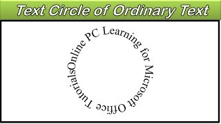 Text in a Circle - Microsoft Word - PowerPoint - Excel