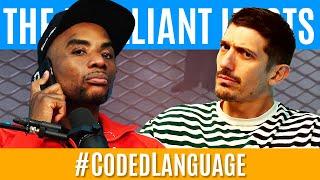 The Brilliant Idiots - #CodedLanguage