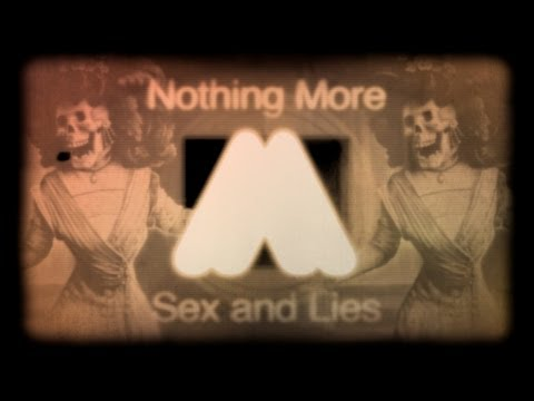 Download Nothing More - Sex & Lies HD Mp4 3GP Video and MP3