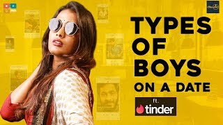 Types of Boys on a Date Ft Tinder || Araathi || Tamada Media