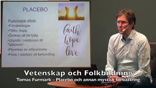 Tomas Furmark – Placebo och annan mystisk förbättring