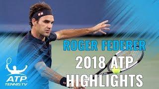 ROGER FEDERER: 2018 ATP Highlight Reel