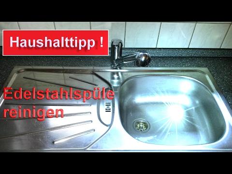 Edelstahl Spüle reinigen ohne Chemie / Spülbecken mit Hausmittel sauber machen - Haushalt Hacks