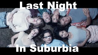 Last Night In Suburbia | Trailer