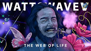 WATTSWAVE 𝓥⚡🌊: The Web Of Life 🕸️💜   An Alan Watts Lofi Hip Hop Meaningwave Album
