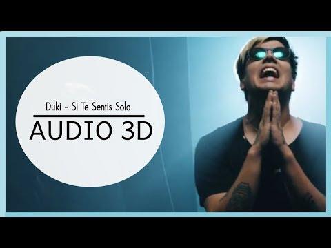 Duki Si Te Sentis Sola 3d Audio