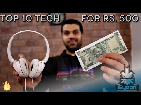 Top 10 Tech For Rs. 500 - Budget Festive Shopping List 2