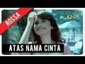 Download Lagu Rossa - Atas Nama Cinta with Lyric  VC Trinity Mp3 Free