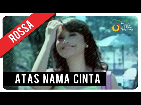 Rossa - Atas Nama Cinta (with Lyric) | VC Trinity Mp3