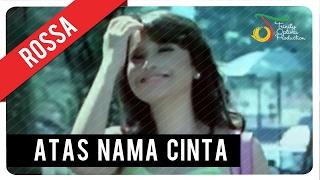 Rossa   Atas Nama Cinta (with Lyric) | VC Trinity