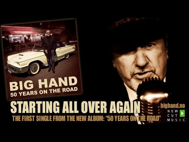 Big Hand – «Starting All Over Again»