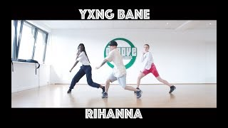 Yxng Bane   Rihanna | Choreography By Hai | Groove Dance Classes