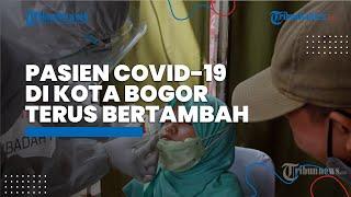 Pasien Covid-19 di Kota Bogor Terus Bertambah, Tempat Tidur di RSUD Sudah Terisi 75 Persen