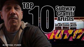 KIT 17s TOP 10 Subway Graffiti Artists Of All Time  L  Silvertuna Studios