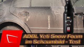 Hier passt alles! ADBL Yeti Snow Foam im Schaumbildtest! Gloria FM10 Alta Foam Solo Vario Foamer