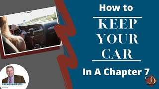 Bankruptcy: How To Keep Your Car In Chapter 7