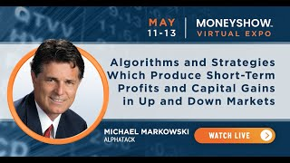 Algorithms and Strategies Which Produce Short-Term Profits and Capital Gains in Up and Down Markets