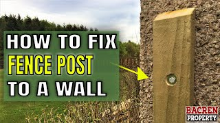 How To Fit a Fence Post to a HOUSE WALL
