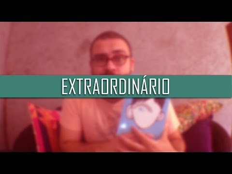 EXTRAORDIN�RIO | Resenha | Romulo Oliveira