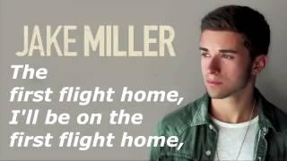 Jake Miller First Flight Home Lyrics