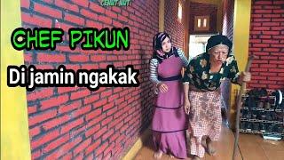 CHEF PIKUN - dijamin ngakak