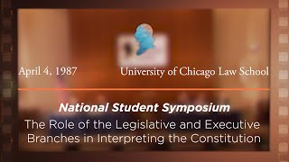 Click to play: Panel IV: The Role of the Legislative and Executive Branches in Interpreting the Constitution [Archive Collection]