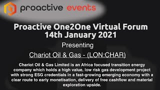 chariot-oil-gas-lon-char-presenting-at-the-proactive-one2one-virtual-forum-14th-january-2021