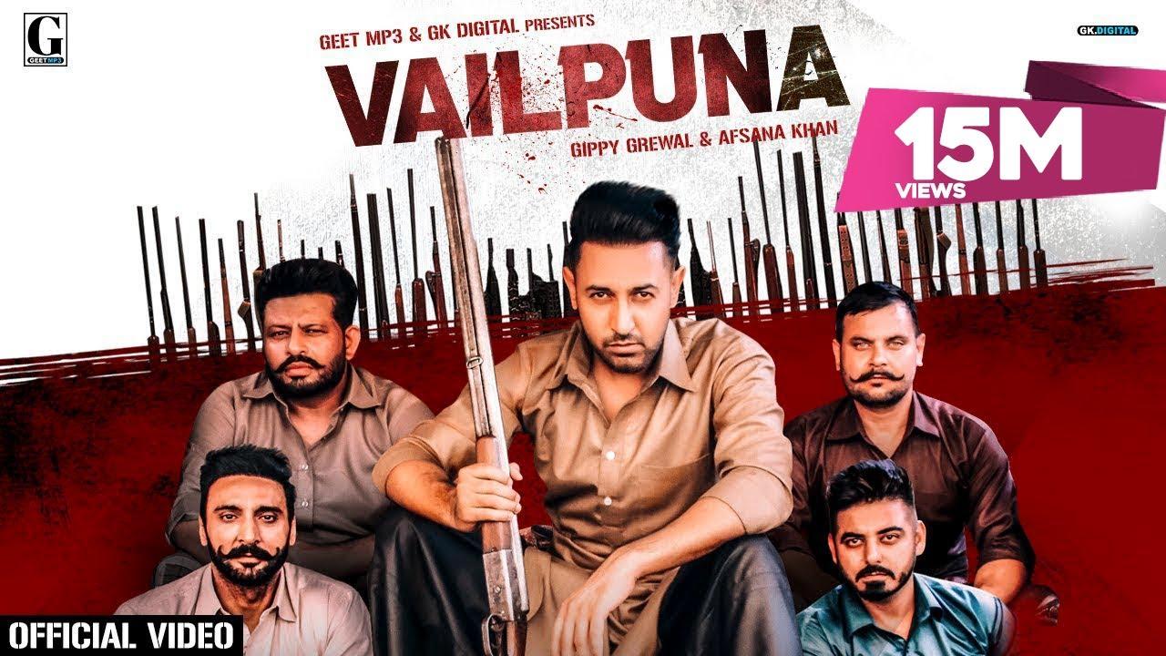 Vailpuna Lyrics - Gippy Grewal, Afsana Khan Full Song Lyrics   Lyricworld