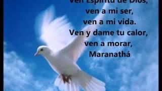 Maranatha, Ven Espíritu de Dios. Autor: ARIEL GLASER.