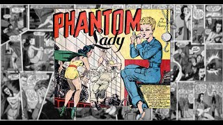 "Phantom Lady: ""The Tank Factory Sabotage', Police Comics #12 - Untimed"