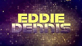 Eddie Dennis Entrance Video