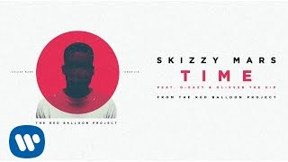 Skizzy Mars - Time ft. G-Eazy & Olivver the Kid [Audio]