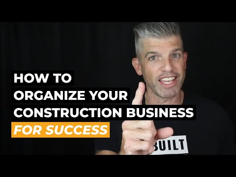 , title : 'How to Organize Your Construction Business for Success