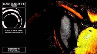 Black Sun Empire Podcast 24 HQ [Official Black Sun Empire Channel]