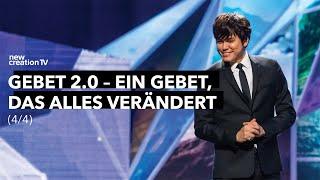 Gebet 2.0 – Ein Gebet, das alles verändert 4/4 I New Creation TV Deutsch