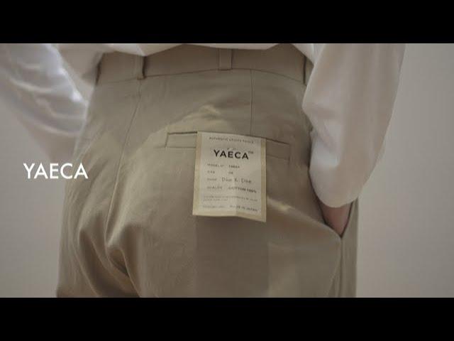 オリジナルファブリックを使用し、多彩なシルエットを揃えたYAECA/チノパンツを解説。