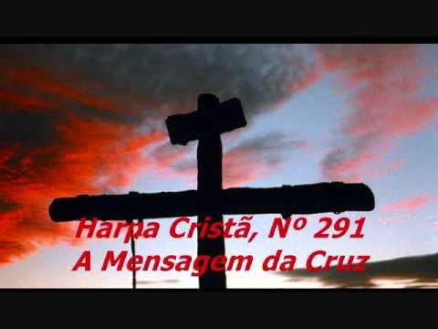 Música 291 - A Mensagem da Cruz