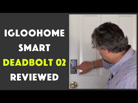 The Igloohome Deadbolt 02 – Smart Deadbolt – Reviewed