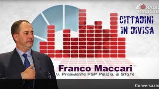 Franco Maccari a Cittadini in Divisa su Radio Radicale 21.01.2019